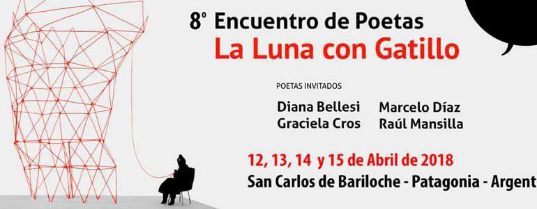 La Luna con Gatillo: fiesta popular de la poesía en Bariloche
